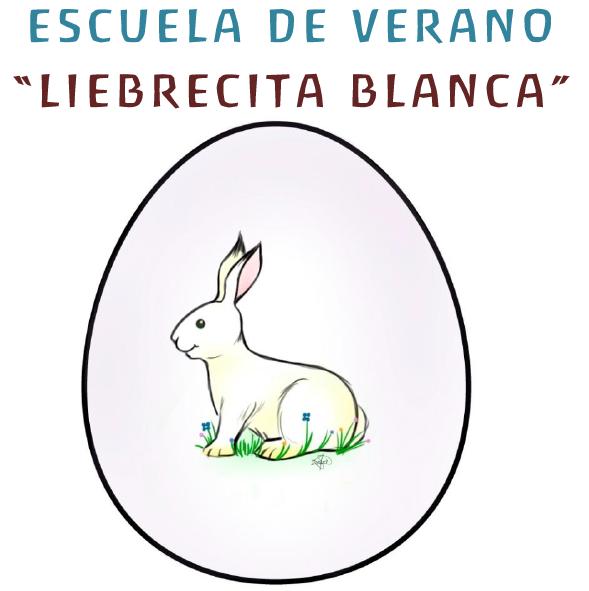 """ESCUELA DE VERANO """"LIEBRECITA BLANCA"""""""