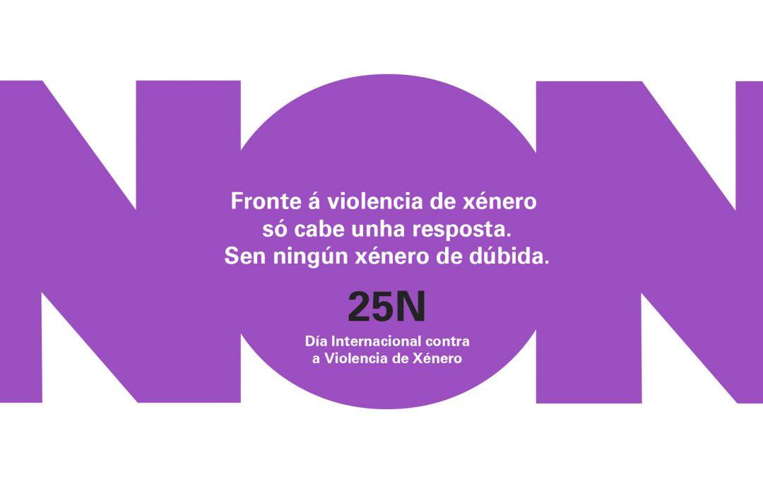 CAMPAÑA INSTITUCIONAL DA XUNTA DE GALICIA 25N DÍA INTERNACIONAL PARA A ELIMINACIÓN DA VIOLENCIA CONTRA AS MULLERES