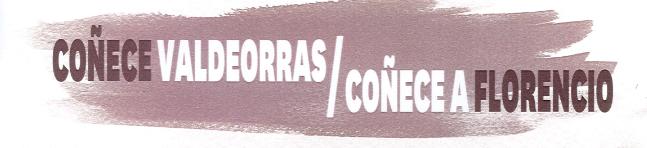 CONOCE VALDEORRAS / CONOCE A FLORENCIO