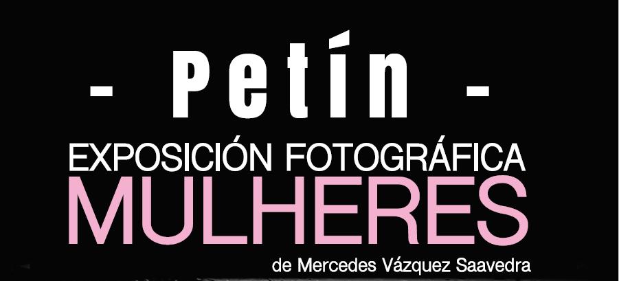 EXPOSICIÓN FOTOGRÁFICA MULHERES DE MERCEDES VÁZQUEZ SAAVEDRA
