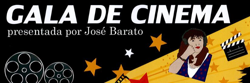 GALA DE CINEMA. VENRES 11 DE XANEIRO TEATRO LAURO OLMO DO BARCO