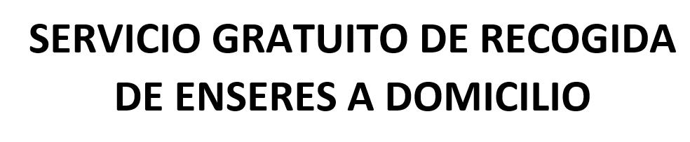 SERVICIO GRATUITO DE RECOGIDA DE ENSERES A DOMICILIO