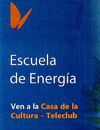 TALLER FUNDACIÓN NATURGY ESCUELA DE LA ENERGÍA MIÉRCOLES 2 DE OCTUBRE EN LA CASA DE LA CULTURA