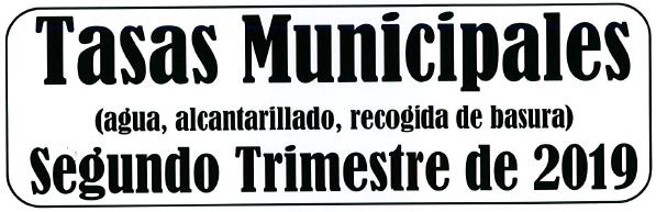 AVISO COBRO TASAS MUNICIPALES SEGUNDO TRIMESTRE DE 2019