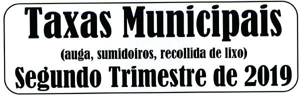 AVISO COBRAMENTO TAXAS MUNICIPAIS SEGUNDO TRIMESTRE DE 2019