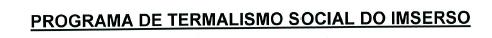 PROGRAMA DE TERMALISMO SOCIAL DO IMSERSO